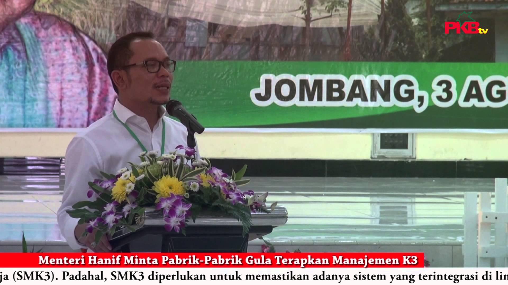 Menteri Hanif Minta Pabrik – Pabrik Gula Terapkan Manajemen K3