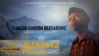 GARUDA-GARUDA BERSARUNG – Juara 2 PKB Movie Award 2017