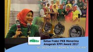 "Ketua Fraksi PKB Dianugerahi KPPI Award sebagai ""As Dedicated Women Politician"""
