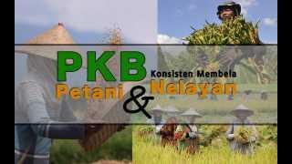 PKB Konsisten Membela Petani dan Nelayan serta Hak-haknya