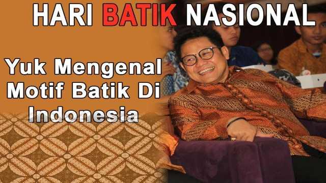 Hari Batik Nasional, Yuk Mengenal Motif Batik Indonesia