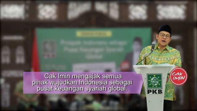 Cak Imin Ajak Semua Pihak Wujudkan Indonesia Sebagai Pusat Keuangan Syariah Global