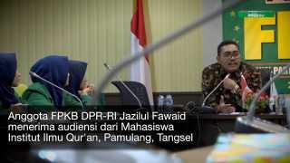 Jazilul Fawaid Cerita Kinerja DPR-RI kepada Mahasiswi IIQ